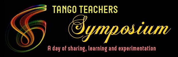 Tango Teachers Symposium  A day of sharing, learning and experimentation